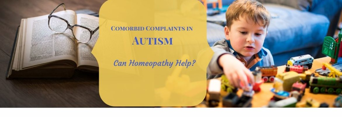 Comorbid complaints in autism and homeopathy